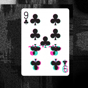 GLITCH 2.0 - 9 of Clubs