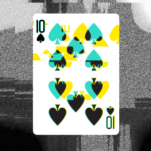 GLITCH 2.0 - 10 of Spades